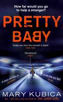 Cover for Pretty Baby by Mary Kubica