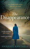 Cover for The Disappearance by Annabel Kantaria
