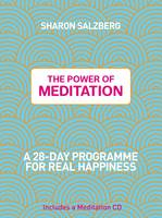 Cover for The Power of Meditation : A 28-Day Programme for Real Happiness by Sharon Salzberg