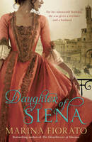 Cover for Daughter of Siena by Marina Fiorato
