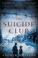 Cover for The Suicide Club by Andrew Williams