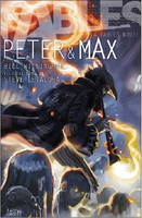 Peter & Max : A Fables Novel by Bill Willingham, Steve Leialoha