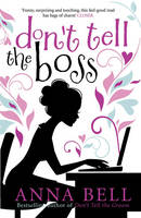Cover for Don't Tell the Boss by Anna Bell