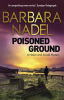Cover for Poisoned Ground A Hakim and Arnold Mystery by Barbara Nadel