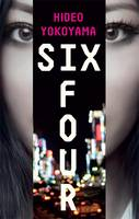 Cover for Six Four by Hideo Yokoyama