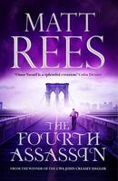 Cover for The Fourth Assassin by Matt Rees