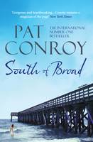 Cover for South of Broad by Pat Conroy