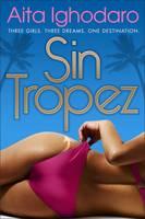Sin Tropez by Aita Ighodaro