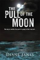Cover for The Pull of The Moon by Diane Janes