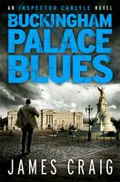 Cover for Buckingham Palace Blues by James Craig