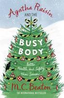 Agatha Raisin and the Busy Body by M. C. Beaton