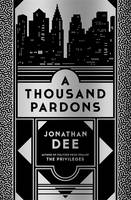 Cover for A Thousand Pardons by Jonathan Dee