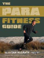 Cover for The Para Fitness Guide by Sam McGrath