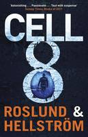 Cover for Cell 8 by Anders Roslund, Borge Hellstrom
