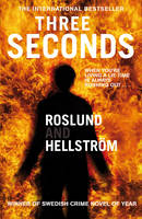 Three Seconds by Anders Roslund, Borge Hellstrom