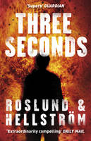 Cover for Three Seconds by Anders Roslund, Borge Hellstrom