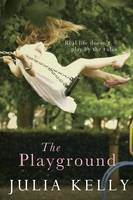 Cover for The Playground by Julia Kelly