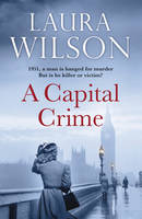Cover for A Capital Crime by Laura Wilson