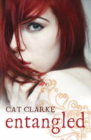 Cover for Entangled by Cat Clarke