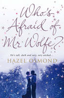Cover for Who's Afraid of Mr Wolfe? by Hazel Osmond