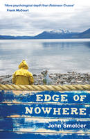 Cover for The Edge of Nowhere by John E. Smelcer