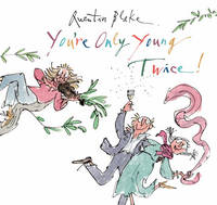 Cover for You're Only Young Twice by Quentin Blake