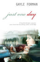 Cover for Just One Day by Gayle Forman