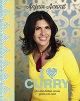 Cover for I Love Curry The Best Indian Curries You'll Ever Cook by Anjum Anand