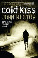 Cover for The Cold Kiss by John Rector