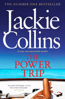 Cover for The Power Trip by Jackie Collins