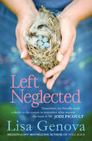 Cover for Left Neglected by Lisa Genova