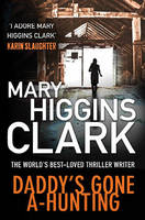 Cover for Daddy's Gone A-Hunting by Mary Higgins Clark
