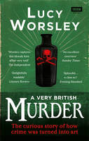 Cover for A Very British Murder by Lucy Worsley