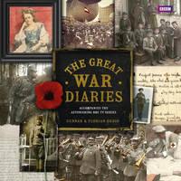 The Great War Diary Breathtaking Colour Photographs from a World Torn Apart by Gunnar Dedio, Florian Dedio