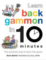 Cover for Learn Backgammon in 10 Minutes by Brian Byfield, Gray Jolliffe