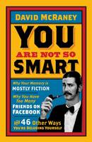 Cover for You are Not So Smart by David McRaney
