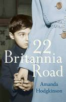 Cover for 22 Britannia Road by Amanda Hodgkinson