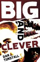 Big and Clever by Dan Tunstall
