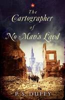Cover for The Cartographer of No Man's Land by P. S. Duffy