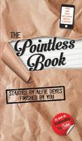 Cover for The Pointless Book Started by Alfie Deyes, Finished by You by Alfie Deyes