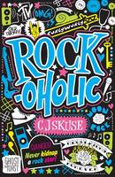 Cover for Rockoholic by C.J. Skuse