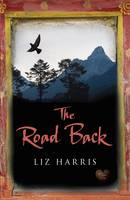 Cover for The Road Back by Liz Harris