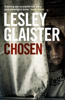 Cover for Chosen by Lesley Glaister