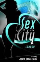 Sex in the City: London by Maxim Jakubowski