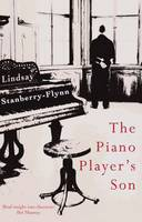 Cover for The Piano Player's Son by Lindsay Stanberry-Flynn