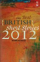 Cover for The Best British Short Stories by Nicholas Royle