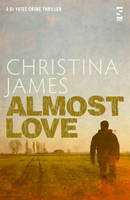 Cover for Almost Love by Christina James