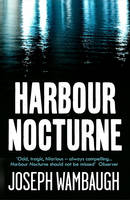 Cover for Harbour Nocturne by Joseph Wambaugh