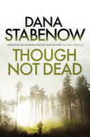 Cover for Though Not Dead by Dana Stabenow