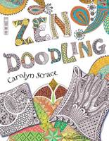 Cover for Zen Doodling by Carolyn Scrace
